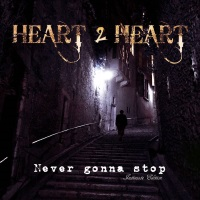 Heart 2 Heart Never Gonna Stop - Intimate Edition Album Cover