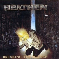 [Heathen Breaking The Silence Album Cover]