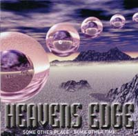 [Heaven's Edge Some Other Place, Some Other Time Album Cover]