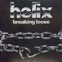 [Helix Breaking Loose Album Cover]