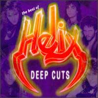 [Helix Deep Cuts - The Best of Helix Album Cover]
