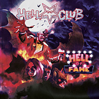 [Hell In The Club Hell of Fame Album Cover]