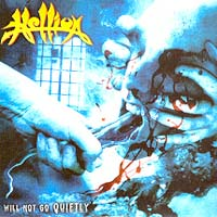 [Hellion Will Not Go Quietly Album Cover]