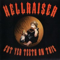 [Hellraiser Cut Yer Teeth On This Album Cover]
