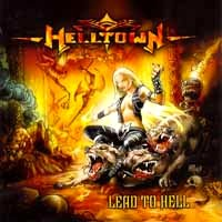 [Helltown Lead to Hell Album Cover]