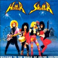 Helter Skelter Welcome To The World Of Helter Skelter Album Cover