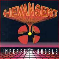[Hevansent Imperfect Angels Album Cover]