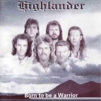 [Highlander Born to Be a Warrior Album Cover]
