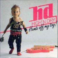 [High' N Dry Hands Off My Toy Album Cover]