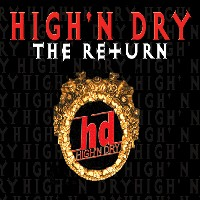 [High' N Dry The Return Album Cover]