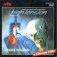 [High Tension Under Tension Album Cover]