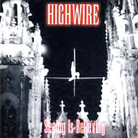 [Highwire Seeing Is Believing Album Cover]