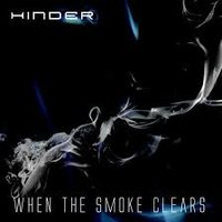 [Hinder When the Smoke Clears Album Cover]