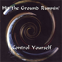 Hit The Ground Runnin' Control Yourself Album Cover