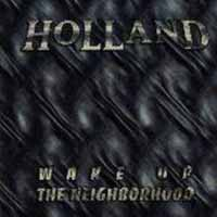 [Holland Wake Up The Neighborhood Album Cover]
