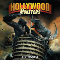 [Hollywood Monsters Big Trouble Album Cover]
