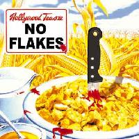 [Hollywood Teasze No Flakes Album Cover]