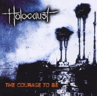 [Holocaust The Courage To Be Album Cover]