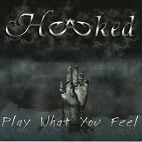 [Hooked Play What You Feel Album Cover]