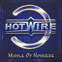 [Hotwire Middle of Nowhere Album Cover]