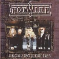 [Hotwire Face Another Day Album Cover]