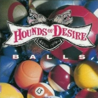 [Hounds Of Desire Balls Album Cover]