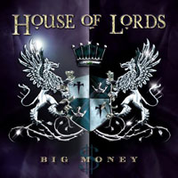 [House of Lords Big Money Album Cover]