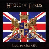 [House of Lords Live In The UK Album Cover]