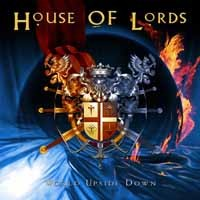 [House of Lords World Upside Down Album Cover]