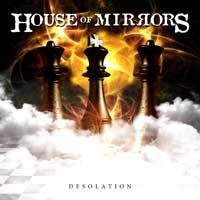 [House Of Mirrors Desolation Album Cover]