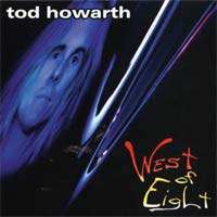 [Tod Howarth West of Eight Album Cover]