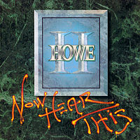 [Howe II Now Hear This Album Cover]