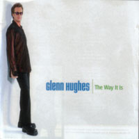 [Glenn Hughes The Way It Is Album Cover]