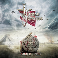 [Human Fortress Raided Land Album Cover]