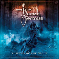 [Human Fortress Thieves Of The Night Album Cover]
