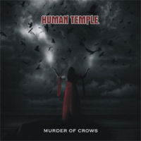 [Human Temple Murder Of Crows Album Cover]