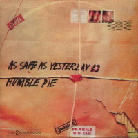 [Humble Pie As Safe as Yesterday Is Album Cover]