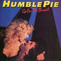 [Humble Pie Go For the Throat Album Cover]