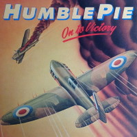 [Humble Pie On to Victory Album Cover]