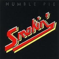 [Humble Pie Smokin' Album Cover]