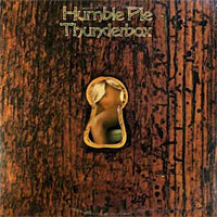 [Humble Pie Thunderbox Album Cover]