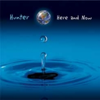 Hunter Here And Now Album Cover