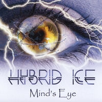 [Hybrid Ice Mind's Eye Album Cover]