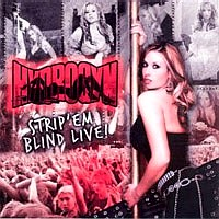 [Hydrogyn Strip 'em Blind Live Album Cover]