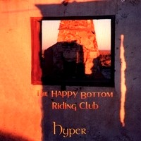 [Hyper The Happy Bottom Riding Club Album Cover]