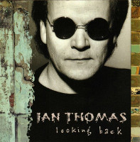 [Ian Thomas Looking Back Album Cover]