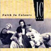[I.C. Eyes Faith in Colours Album Cover]