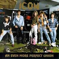 [Icon An Even More Perfect Union Album Cover]