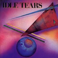 [Idle Tears Idle Tears Album Cover]