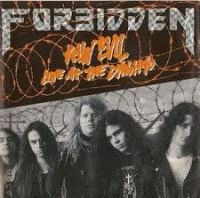 [Forbidden Raw Evil: Live at the Dynamo Album Cover]